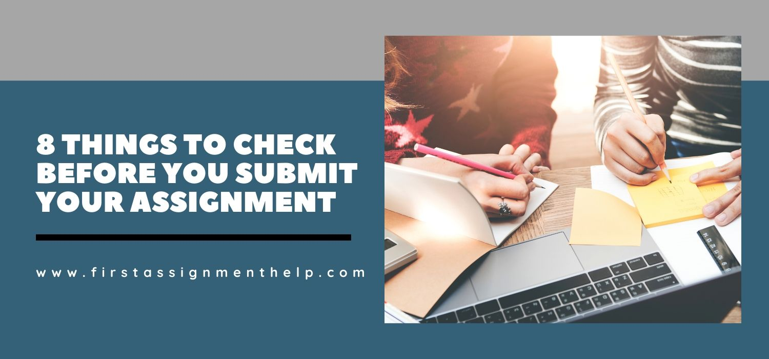 8 Things to Check Before You Submit Your Assignment